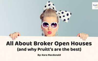 Broker's Open Houses (and Why Pruitt's Are the Best)
